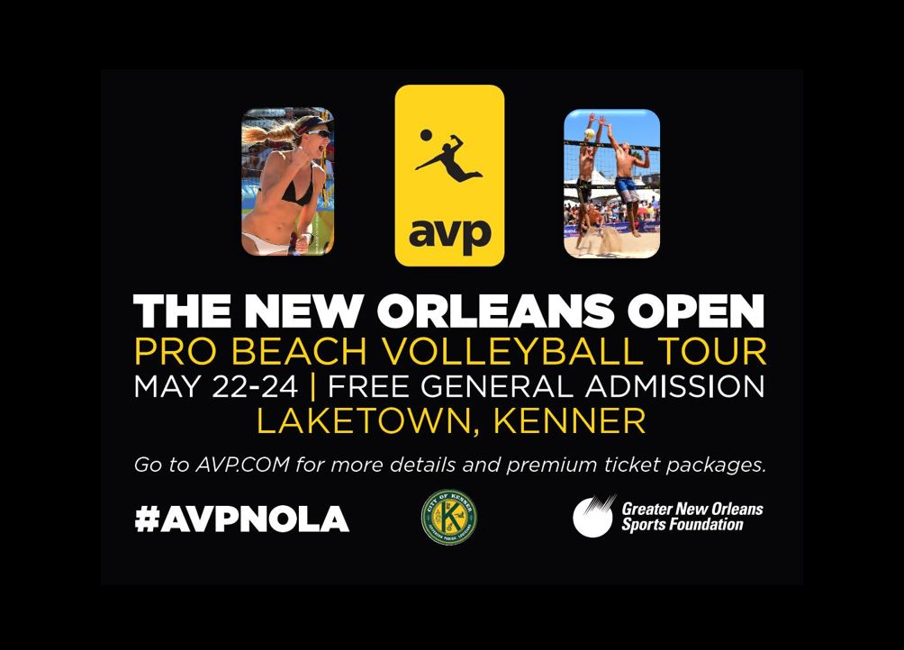 <p>The AVP New Orleans Open will be in Kenner&#39;s Laketown May 22-24</p>